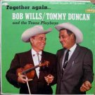 Bob Wills & Tommy Duncan – Together Again LP – Liberty Records