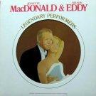 Jeanette MacDonald & Nelson Eddy - Legendary Perfomers LP – RCA 1977