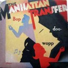 Manhattan Transfer - Bop Doo Wop LP – Atlantic Records 1984