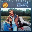 Marty Robbins - No. 1 Cowboy LP – Gusto Records 1980 Sealed