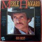 Merle Haggard - His Best  LP – MCA Records 1985 Sealed