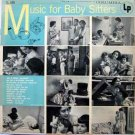 Music for Babysitters LP - Columbia Records 1955 – Rare!
