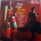 Perez Prado - Mambo Happy!  LP - 1957 RCA Camden