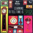 Walt Disney - Learning To Tell Time Is Fun LP – Disneyland Records 1964
