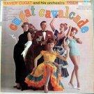 Xavier Cugat – Cugat Cavalcade LP – Columbia Records 1958