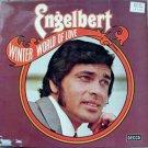 Engelbert Winter World of Love LP – Decca German Import – Rare!
