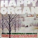 Happy Organ – All-Time Christmas Favorites LP – Sunnyvale Records 1976