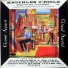 Knuckles O'Toole – Plays Honky Tonk Piano Vol 1 LP – Grand Award Records 1950s Ragtime