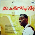 "Nat King Cole – This Is Nat ""King"" Cole LP – Capitol Records 1957"