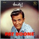 Pat Boone – Howdy!  LP – Dot Records 1957
