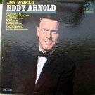 Eddy Arnold – My World LP – Dynagroove Recording, 1965