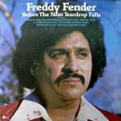 Freddy Fender – Before The Next Teardrop Falls LP – ABC Dot Records 1974