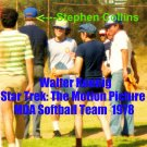 'STAR TREK: THE MOTION PICTURE' CANDID MDA SOFTBALL GAME 4x6--1978!!  COLLINS & KOENIG! #11