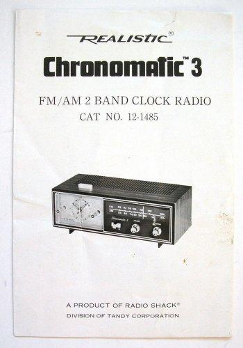 User's Guide/Manual for Realistic Chronomatic 3 FM/AM Clock Radio CAT NO 12-1485
