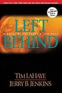 Left Behind Series #1: Left Behind - A Novel Of The Earth's Last Days