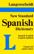 Langenscheidt's New Standard Dictionary (Spanish/English) by C.C. Smith, G.A.Davies, H.B. Hall