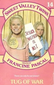 Sweet Valley Twins Series #14: Tug of War by Francine Pascal