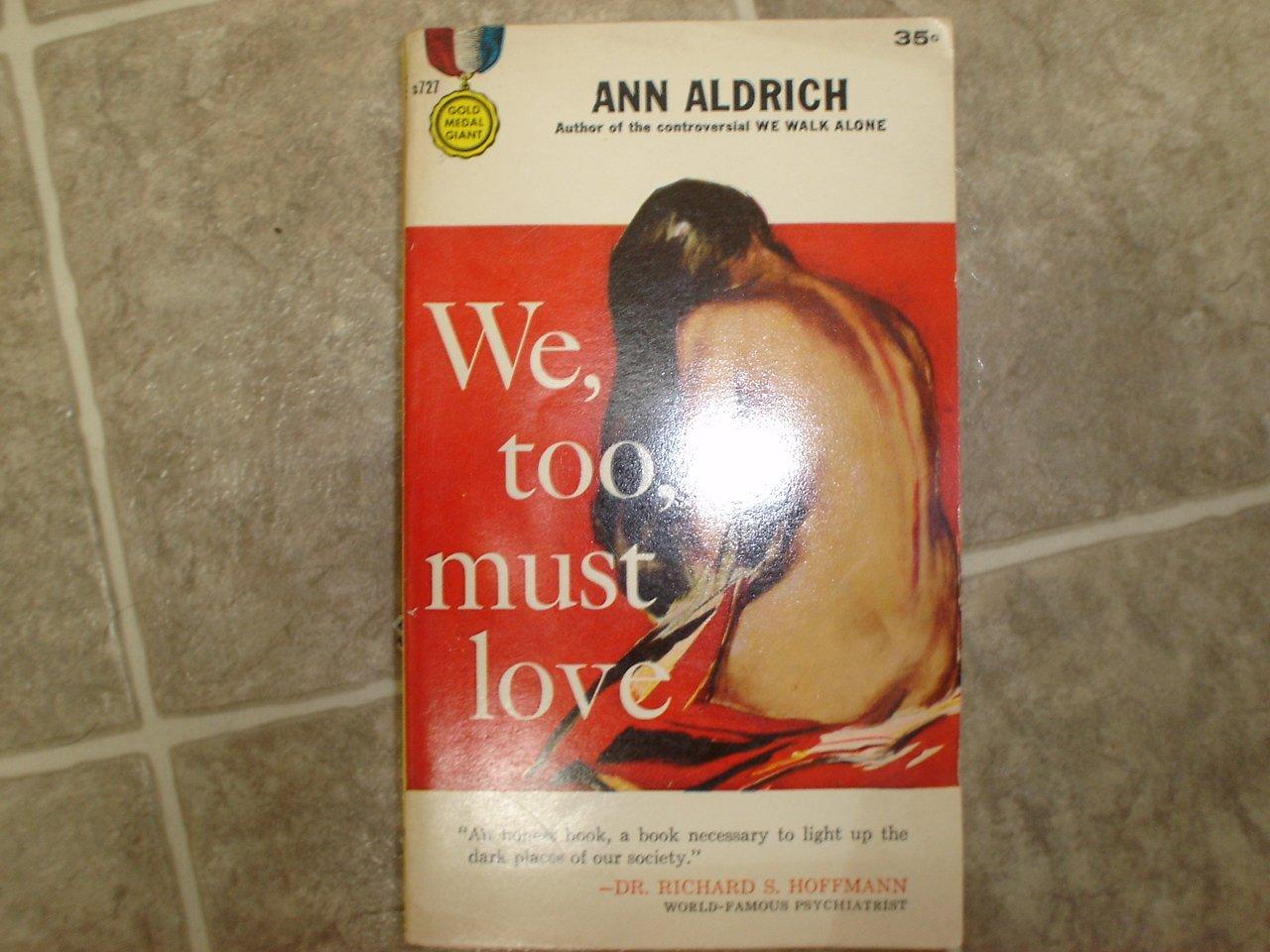 "Ann Aldrich ""We, too, Must Love"" 1958 vintage pulp rare 1st edition Vin Packer Lesbian theme"