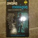 "Astrid van Royen ""Awake Monique"" 1958 vintage pulp rare 1st paperback edition"