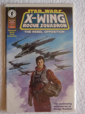 Star Wars X-Wing Rogue Suadron: The Rebel Opposition #1