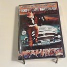 Don't Come Knocking (2005) NEW DVD