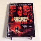 Corpses are Forever (2003) NEW DVD