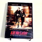 Kill Me Later (2001) NEW DVD