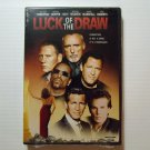 Luck of the Draw (2001) NEW DVD