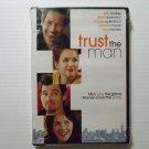 Trust the Man (2006) NEW DVD