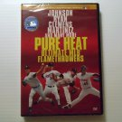 Pure Heat Ultimate MLB Flamethrowers (2005) NEW DVD BASEBALL
