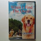 When I Find the Ocean (2006) NEW DVD