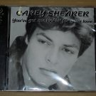 Gary Shearer - You've Got Me Lookin' For Your Love (1999) NEW CD