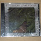 Jim Clayton's Greenhouse - Muskoka (1997) NEW CD