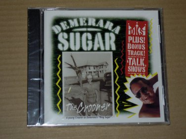 Demerara Sugar - The Crooner (1999) NEW CD
