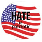 HATE IS PATRIOTIC