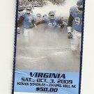 2009 North Carolina v Virginia Full Ticket