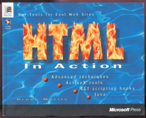 HTML in Action by Bruce Morris - Microsoft Press - With CD