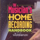 The Musician&#39;s Home Recording Handbook by Ted Greenwald