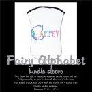 FAIRY ALPHABET   personalizable KINDLE sleeve