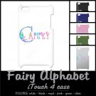 FAIRY ALPHABET | personalizable iTOUCH 4 case