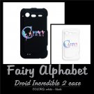 FAIRY ALPHABET | personalizable Droid Incredible 2 case