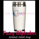 FAIRY ALPHABET | personalizable ceramic travel mug