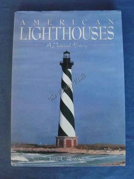 American Lighthouses A Pictorial History Caravan 1996