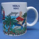 Hawaii Mike Mika Cup Mug Cocoa Chocolate Coffee