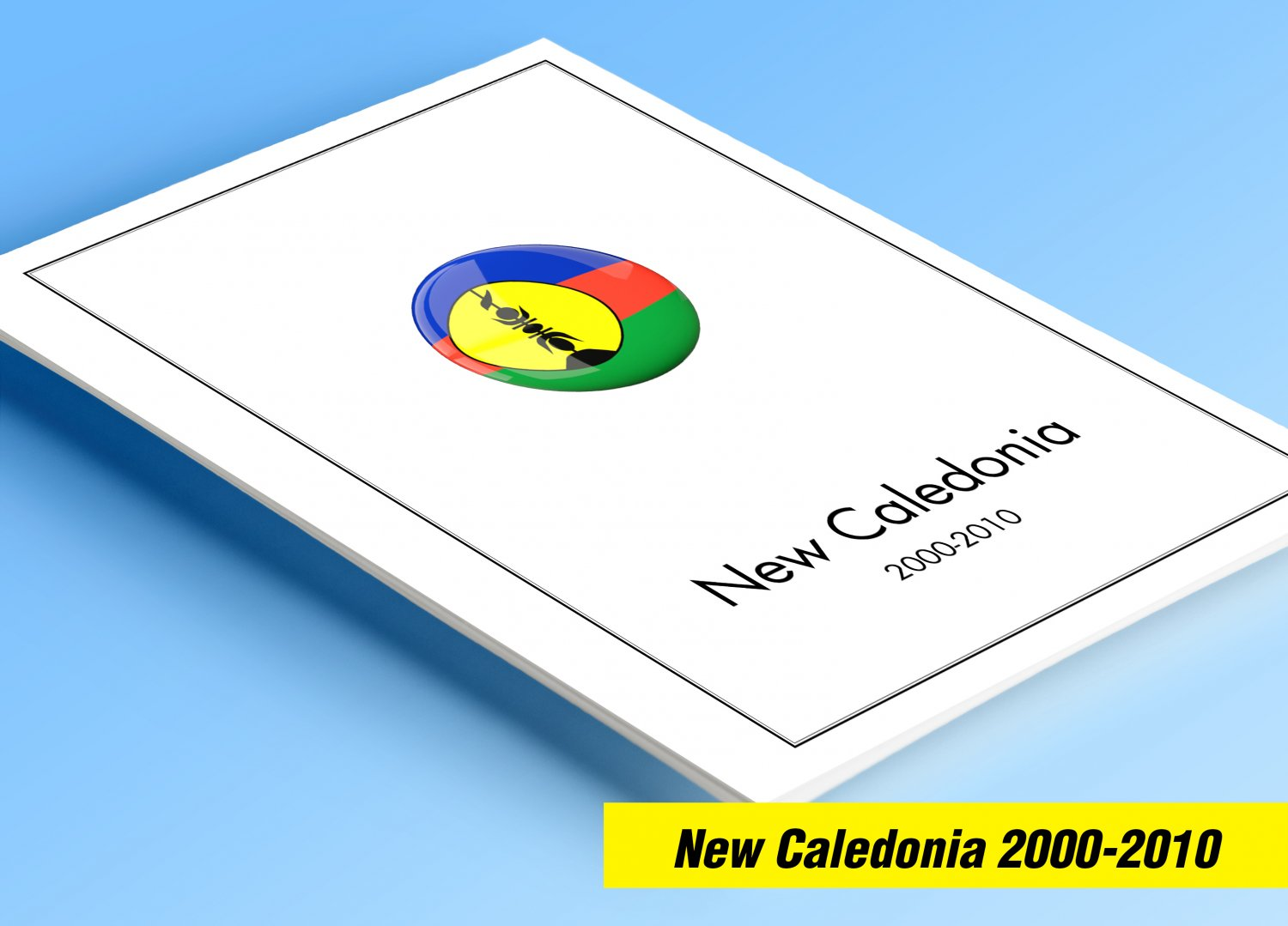 COLOR PRINTED NEW CALEDONIA 2000-2010 STAMP ALBUM  PAGES (51 illustrated pages)