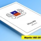 COLOR PRINTED MAYOTTE 1892-2010 STAMP ALBUM PAGES (31 illustrated pages)
