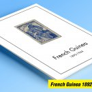 COLOR PRINTED FRENCH GUINEA 1892-1944 STAMP ALBUM PAGES (18 illustrated pages)