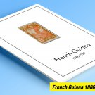 COLOR PRINTED FRENCH GUIANA 1886-1947 STAMP ALBUM PAGES (24 illustrated pages)