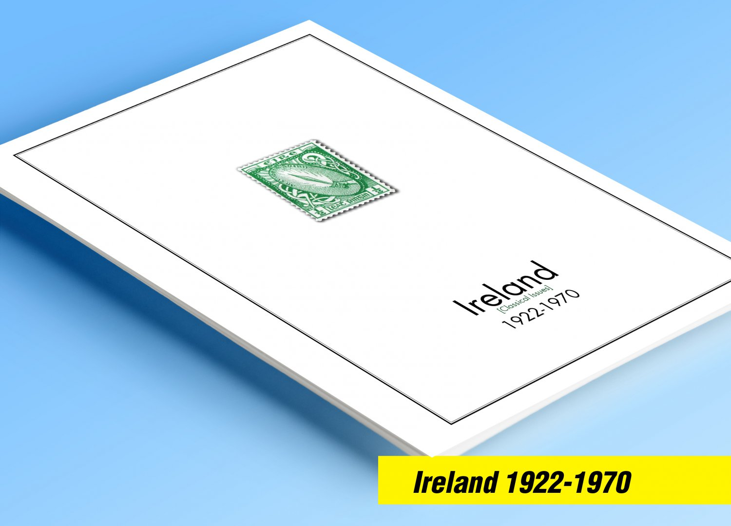 COLOR PRINTED IRELAND [CLASS.] 1922-1970 STAMP ALBUM PAGES (13 illustrated pages)