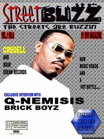 Streetbuzz Dvd Magazine Presents... Q-Nemisis Brick Boyz Vol.1 No.6